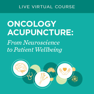 Oncology Acupuncture: From Neuroscience to Patient Wellbeing Banner