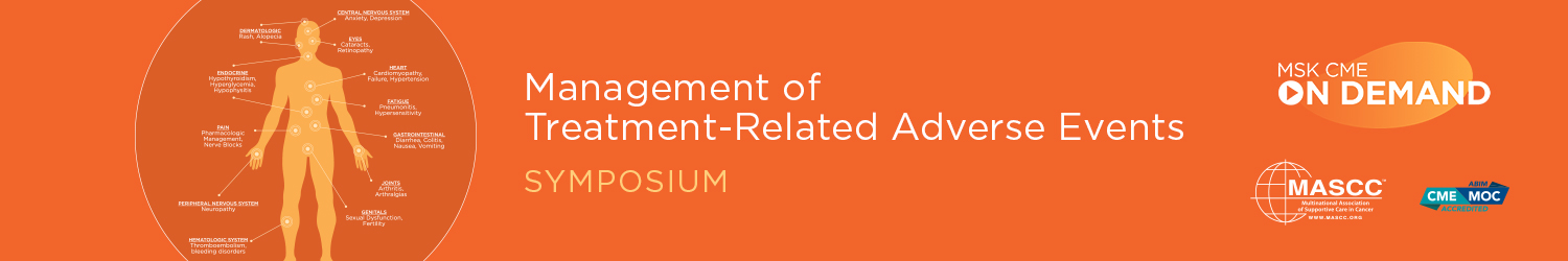 Management of Treatment-Related Adverse Events Symposium - On Demand Banner