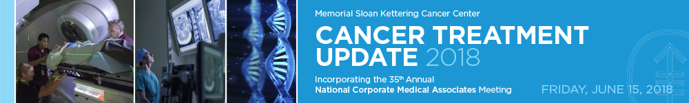 Memorial Sloan Kettering Cancer Center: Cancer Treatment Update 2018 Banner
