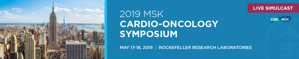 LIVE SIMULCAST: 2019 MSK Cardio-Oncology Symposium Banner