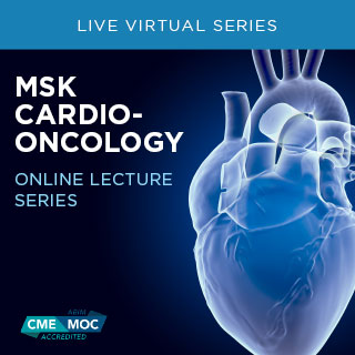 MSK Cardio-Oncology Online Lecture Series Banner