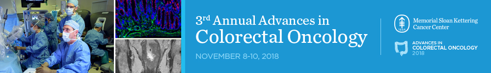 3rd Annual Advances In Colorectal Oncology Memorial Sloan Kettering Cancer Center Continuing Education Ce