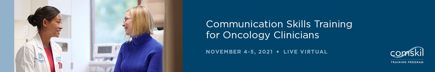 Communication Skills Training for Oncology Clinicians Banner