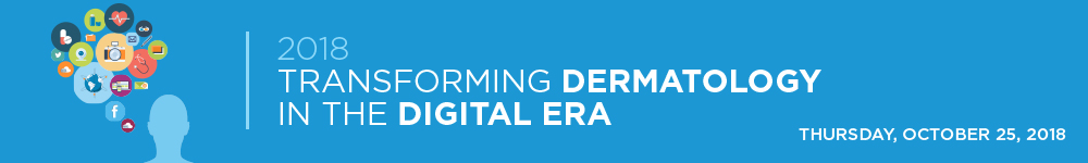 2018 Transforming Dermatology in the Digital Era Banner