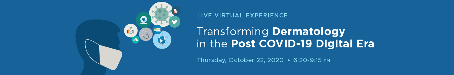 Transforming Dermatology in the Post COVID-19 Digital Era Banner