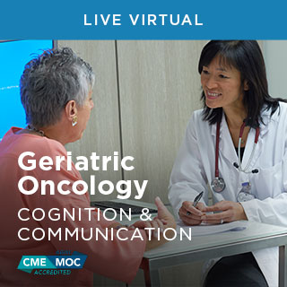 Geriatric Oncology: Cognition and Communication Course Banner