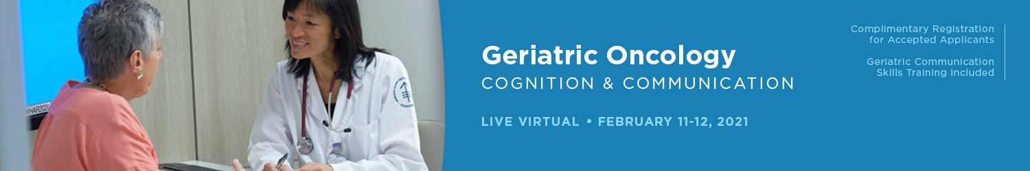 Geriatric Oncology: Cognition and Communication (February Training) Banner