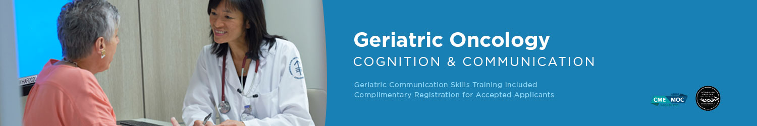 Geriatric Oncology: Cognition and Communication - Fall 2021 Banner