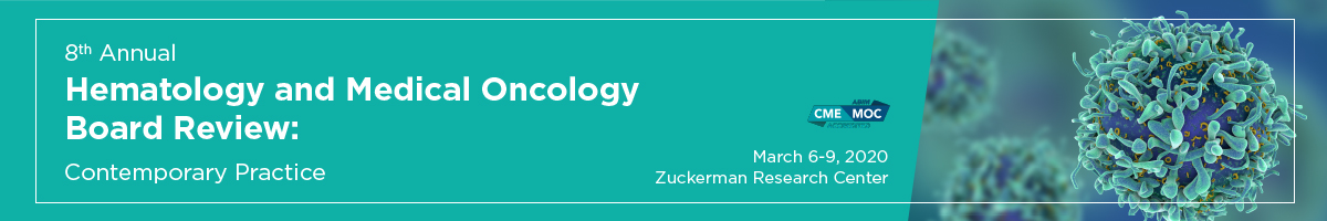 8th Annual Hematology and Medical Oncology Board Review: Contemporary Practice Banner