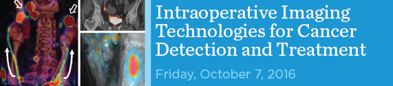 Intraoperative Imaging Technologies for Cancer Detection and Treatment 2016 Banner