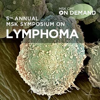 5th Annual MSK Symposium on Lymphoma - On Demand Banner