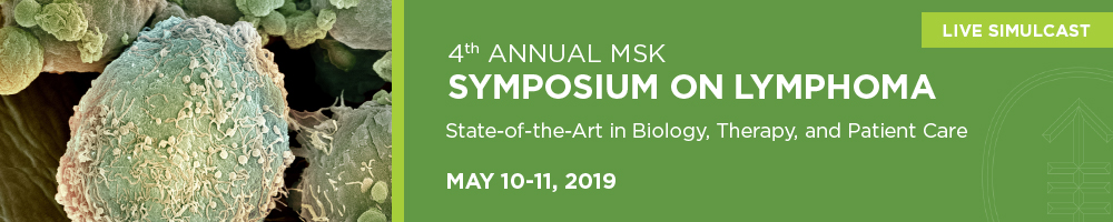 LIVE SIMULCAST: 4th Annual MSK Symposium on Lymphoma Banner