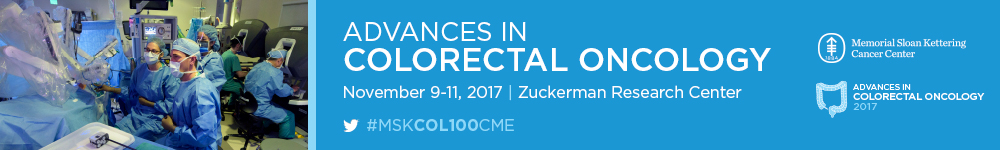 Advances in Colorectal Oncology 2017: A Century of Multimodality Rectal Cancer Care Banner