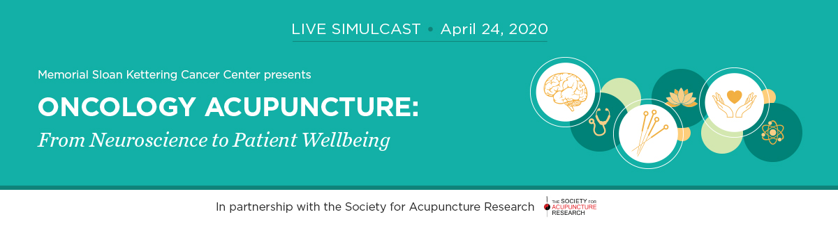 Oncology Acupuncture: From Neuroscience to Patient Wellbeing - LIVE SIMULCAST Banner