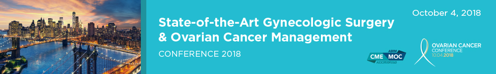 State-of-the-Art Gynecologic Surgery &  Ovarian Cancer Management Conference 2018 Banner