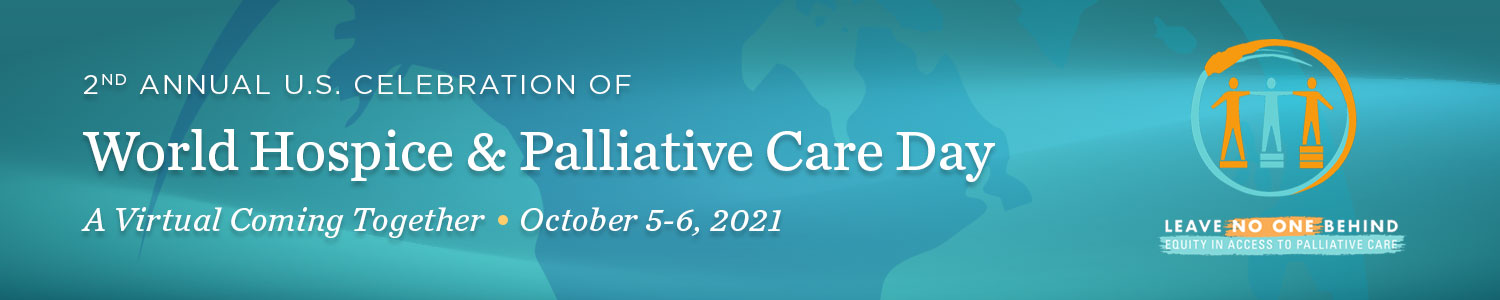 2nd Annual U.S. Celebration of World Hospice & Palliative Care Day: A Virtual Coming Together Banner
