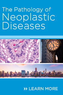 The Pathology of Neoplastic Diseases 2019 Banner
