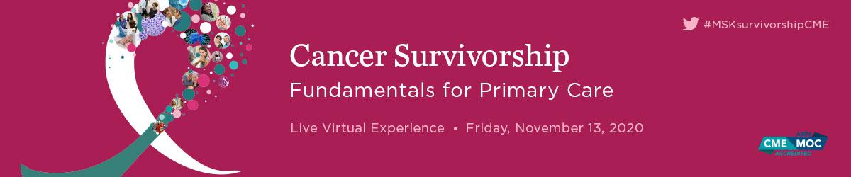Cancer Survivorship: Fundamentals for Primary Care 2020 Banner
