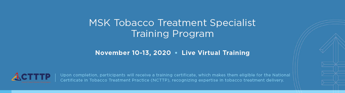 MSK Tobacco Treatment Specialist Training Program Banner