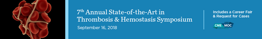 7th Annual State-of-the-Art in Thrombosis and Hemostasis Symposium Banner