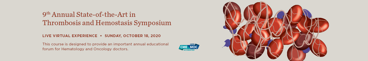 9th Annual State-of-the-Art in Thrombosis and Hemostasis Symposium Banner