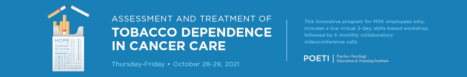 Assessment and Treatment of Tobacco Dependence in Cancer Care (October 2021) Banner