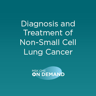 Diagnosis and Treatment of Non-Small Cell Lung Cancer - On Demand Banner