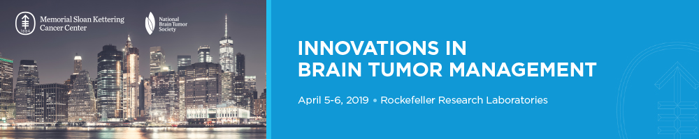 Innovations in Brain Tumor Management - Memorial Sloan Kettering